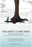 Book Cover: FIsh Don't Climb Trees