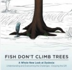 Fish Don't Climb Trees – A different take on dyslexia