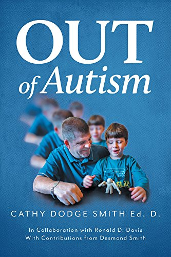 Out of Autism by Cathy Dodge Smith